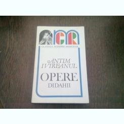 OPERE, DIDAHII - ANTIM IVIREANU