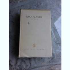 OPERE - IOAN SLAVICI VOL.IV   (NUVELE)