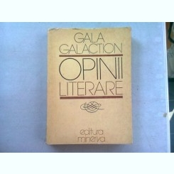 OPINII LITERARE - GALA GALACTION
