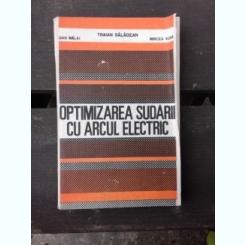 OPTIMIZAREA SUDARII CU ARCUL ELECTRIC - TRAIAN SALAGEAN