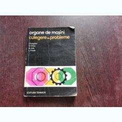 ORGANE DE MASINI, CULEGERE DE PROBLEME - I. DRAGHICI