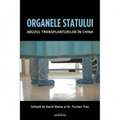 ORGANELE STATULUI. ABUZUL TRANSPLANTURILOR IN CHINA - DAVID MATAS