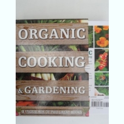 Organic cooking & gardening - Ysanne Spevack, Christine and Michael Lavelle
