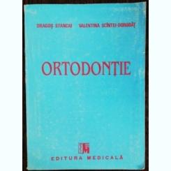 ORTODONTIE -DRAGOS STANCIU/ VALENTINA SCINTEI -DOROBAT