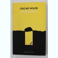 OSCAR WILDE - DE PROFUNDIS , 2017