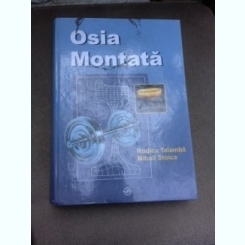 Osia montata - Rodica Talamba