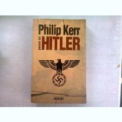PACEA LUI HITLER - PHILIP KERR