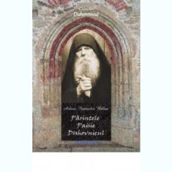 PARINTELE PAISIE DUHOVNICUL - IOANICHIE BALAN
