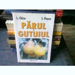 PARUL SI GUTUIUL - L. CHIRA