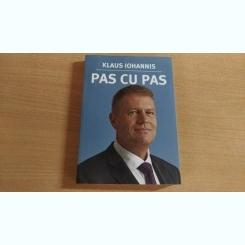 PAS CU PAS-KLAUS IOHANNIS