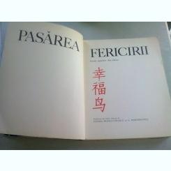 PASAREA FERICIRII - BASME POPULARE DIN CHINA