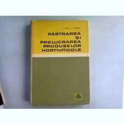 PASTRAREA SI PRELUCRAREA PRODUSELOR HORTIVITICOLE - I.F. RADU