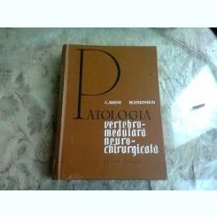 PATOLOGIA VERTEBRO-MEDULARA NEURO-CHIRURGICALA - C. ARSENI