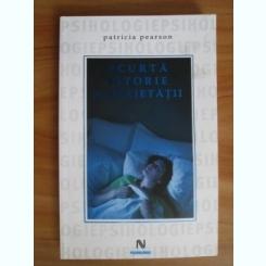 Patricia Pearson - Scurta istorie a anxietatii