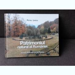 PATRIMONIUL NATURAL AL ROMANIEI - PETRU LIFICIU