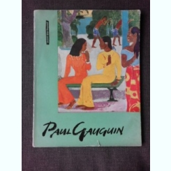 Paul Gauguin - Album, text in limba germana (12 Farbige Gemäldereproduktionen/4 Einfarbige Tafeln)