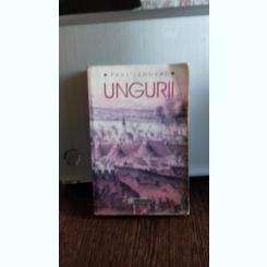 PAUL LENDVAI - UNGURII {HUMANITAS 2007 570 PAG }