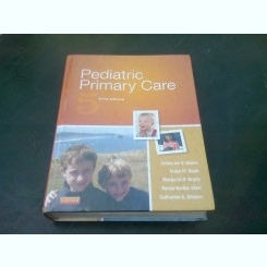PEDIATRIC PRIMARY CARE - CATHERINE E. BURNS  (CARTE IN LIMBA ENGLEZA)