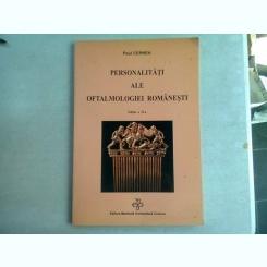 PERSONALITATI ALE OFTALMOLOGIEI ROMANESTI - PAUL CERNEA