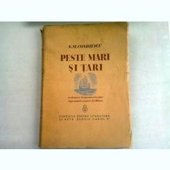 PESTE MARI SI TARI - N.M. CONDIESCU