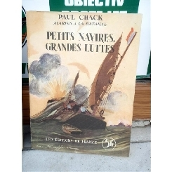 PETITS NAVIRES , GRANDES LUTTES , PAUL CHACK