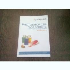 PHOTOSHOP CS6 FARA SECRETE