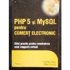 PHP 5 SI MYSQL PENTRU COMERT ELECTRONIC - CRISTIAN DARIE
