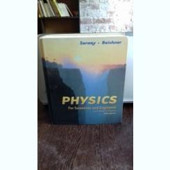 PHYSICS FOR SCIENTISTS AND ENGINEERS - SERWAY   (FIZICA PENTRU CERCETATORI SI INGINERI)