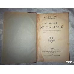 Physiologie Du Mariage - Balzac, Stare Buna, Paris 1897