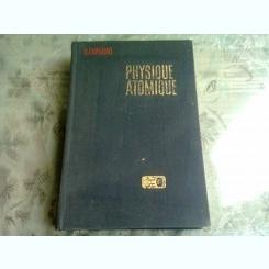 Physique atomique - E.Chpolski  Vol. II