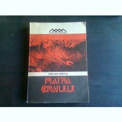 PIATRA CRAIULUI DE EMILIAN CRISTEA, BUC. 1984
