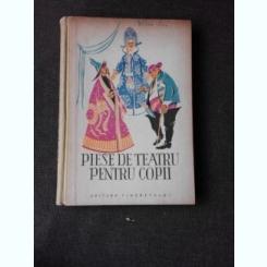 PIESE DE TEATRU PENTRU COPII , ILUSTRATII V. STURMER - 1961