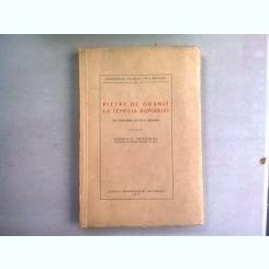 Pietre de granit - La temelia Romaniei din cugetarile lui Ion C. Bratianu - Pamfil C. Georgian