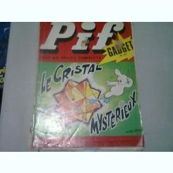 PIF GADGET NR.167 - LE CRISTAL MYSTERIEUX