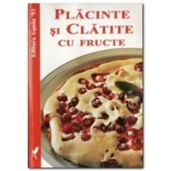 PLACINTE SI CLATITE CU FRUCTE  - SABINA FABKE