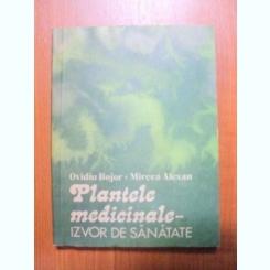 PLANTELE MEDICINALE IZVOR DE SANATATE - OVIDIU BOJOR