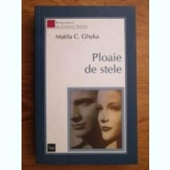 PLOAIE DE STELE - MATILA C. GHYKA