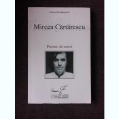 POEME DE AMOR - MIRCEA CARTARESCU
