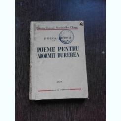 POEME PENTRU ADORMIT DUREREA - DOINA BUCUR