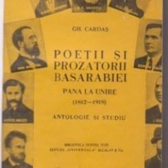 POETII SI PROZATORII ARDEALULUI PANA LA UNIRE 1800-1918 - GH. CARDAS   (ANTOLOGIE SI STUDIU)