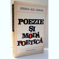 POEZIE SI MODA POETICA DE STEFAN AUG. DOINAS , 1972