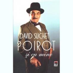 POIROT SI CU MINE - DAVID SUCHET