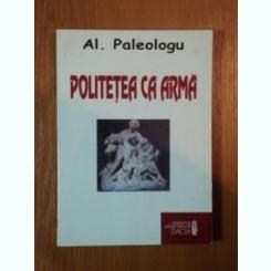 POLITETEA CA ARMA DE AL. PALEOLOGU