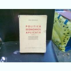 POLITICA ECONOMICA APLICATA - MITITA CONSTANTINESCU   2 VOLUME