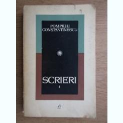 Pompiliu Constantinescu - Scrieri (volumul 1)