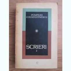 Pompiliu Constantinescu - Scrieri (volumul 2)