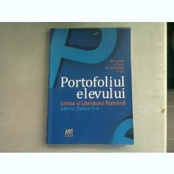 PORTOFOLIUL ELEVULUI. LIMBA SI LITERATURA ROMANA PENTRU CLASA A IX-A - M. LASCAR