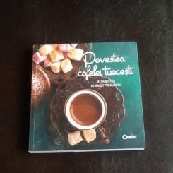 Povestea cafelei turcesti - M. Sabri Koz, Kemalettin Kuzucu