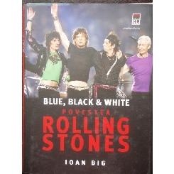 POVESTEA ROLLING STONES - IOAN BIG