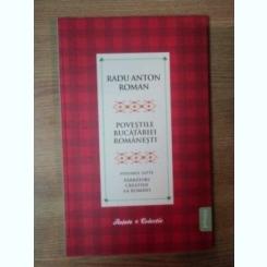 POVESTILE BUCATARIEI ROMANESTI VOL.VII, SARBATORI CRESTINE LA ROMANI - RADU ANTON ROMAN